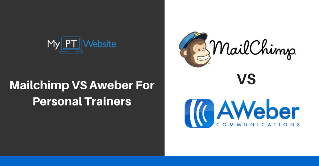 mailchimp or aweber for personal trainers