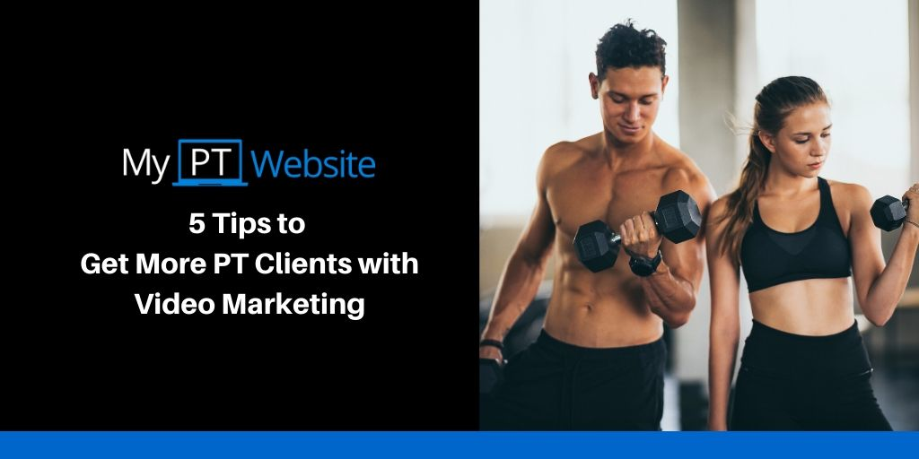 Video Marketing Tips for Personal Trainers