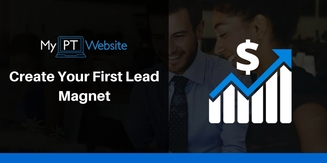 Create Your First Lead Magnet