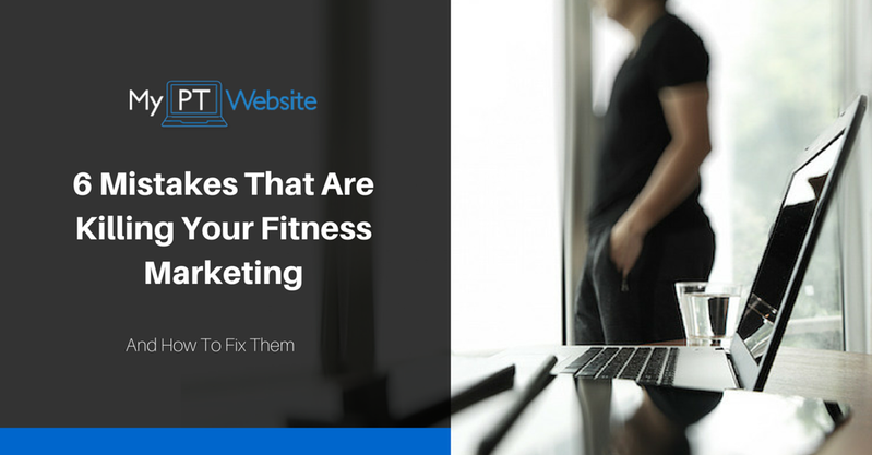 Fitness Marketing Mistakes